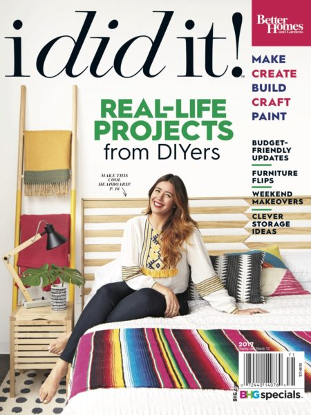I Did It Magazine by Better Homes & Gardens