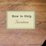 DIY: How to Strip Furniture