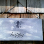DIY Project: Bee Happy Sign