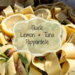Easy Tuna & Lemon Pappardelle