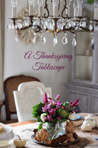 Thankful & A Thanksgiving Tablescape