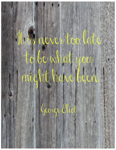 Never too late-Eliot