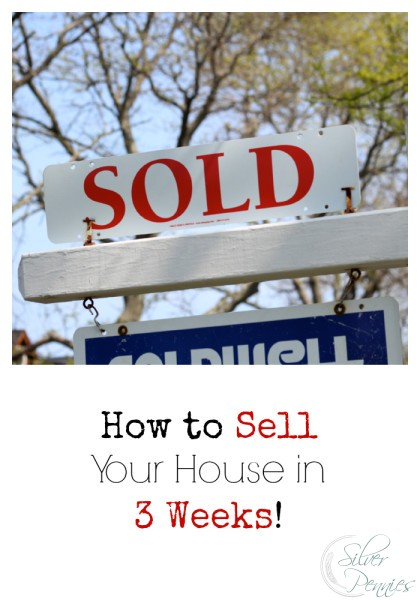 7 Tips For Selling Your House Quickly Finding Silver Pennies