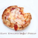 English (Muffin) Pizzas