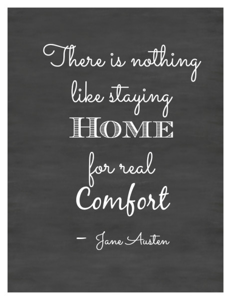 Jane Austen Home Quote