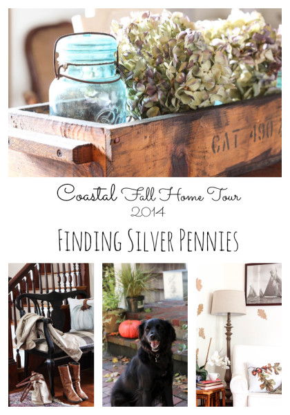 Coastal Fall Home Tour 2014 Finding Silver Pennies