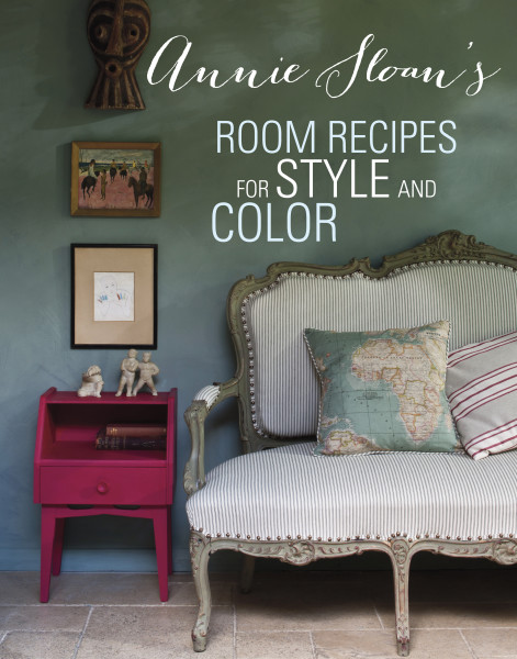 Annie Sloan's Room Recipes for Style and Color (and a Giveaway!)