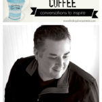 Creativity Over Coffee: Matthew Mead