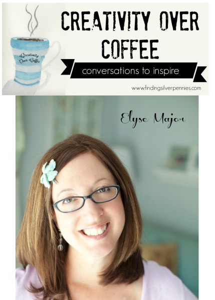Creativity Over Coffee Elyse Major