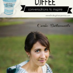 Creativity Over Coffee: Cassie Bustamante (Primitive & Proper)