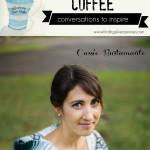 Creativity Over Coffee: Cassie Bustamante (Primitive & Proper)