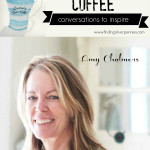 Creativity over Coffee: Amy Chalmers