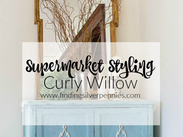 Supermarket Styling Curly Willow in the Dining Room