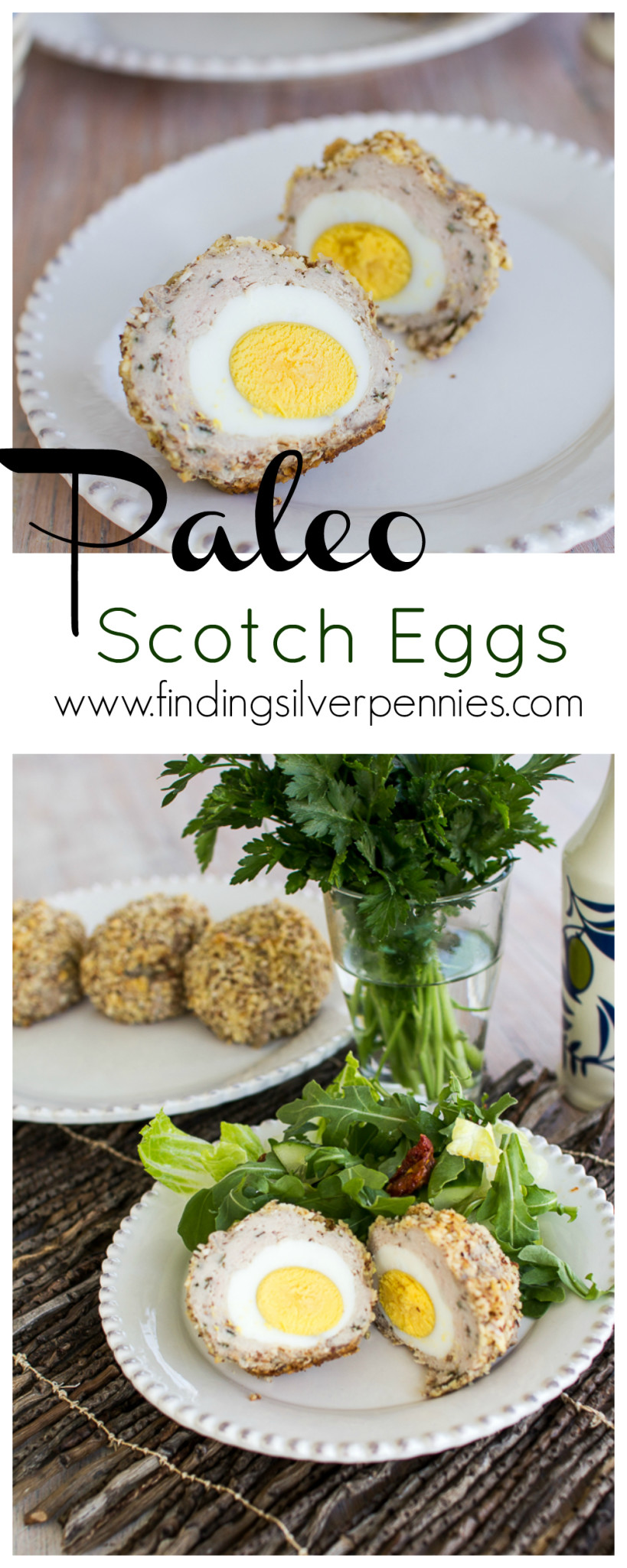 How To Make Paleo Scotch Eggs by Finding Silver Pennies