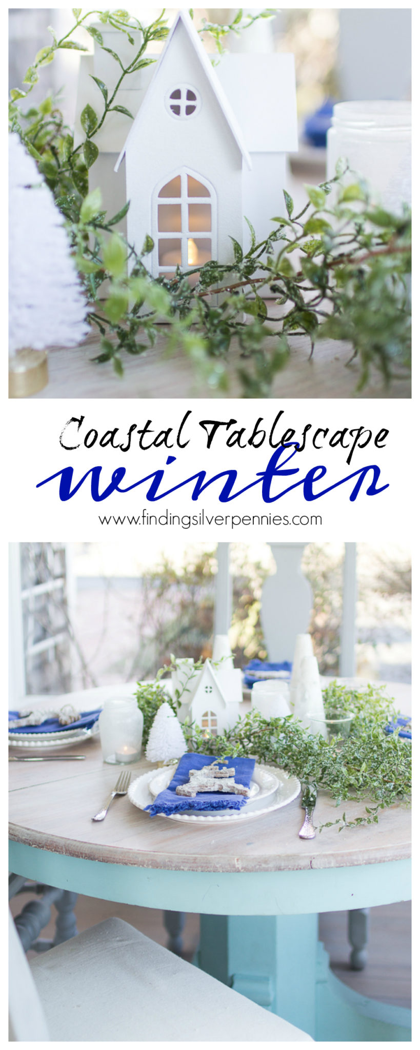 Coastal Winter Tablescape I Finding Silver Pennies