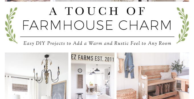 Creating Farmhouse Style