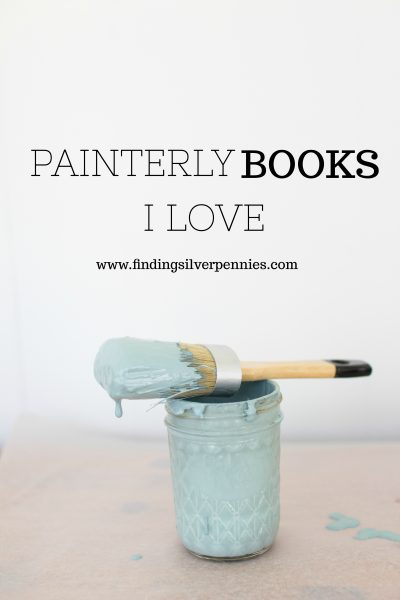 Painterly Books I Love