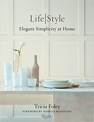 Life Style by Tricia Foley