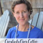 Creativity Over Coffee: Becky O'Toole
