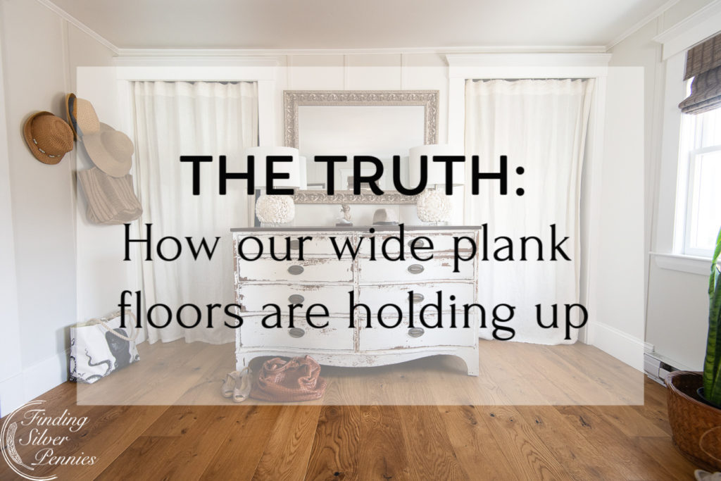 The truth about our wide plank floors